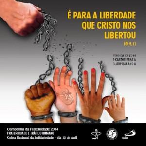 """Campanha da Fraternidade 2014: """"Fraternidade e tráfico humano"""""""