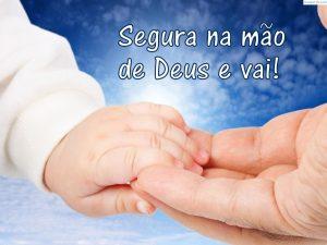 Segura na mão de Deus