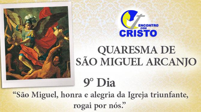 Quaresma de São Miguel Arcanjo – 9° dia
